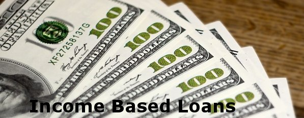 loans based on income only